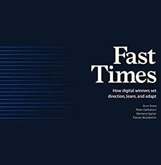 Fast Times: How Digital Winners Set Direction, Learn, and Adapt