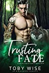 Trusting Fate (A Collection of Strays, #4)