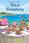 Tea & Treachery (Tea by the Sea Mysteries Book 1)