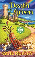 Death on the Green (The Dublin Driver Mysteries Book 2)