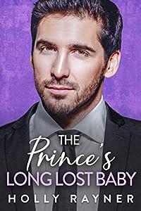 The Prince's Long Lost Baby (Ravishing Royals #5)