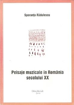 Peisaje muzicale în România secolului XX