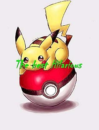 New Memes 2020: Pokemon Memes Hilarious - the full memes funny hilarious Book (for kids)