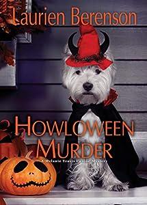 Howloween Murder (A Melanie Travis Mystery Book 26)