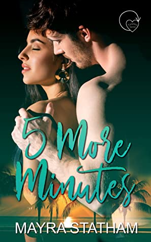 5 More Minutes (Timeless series #1)