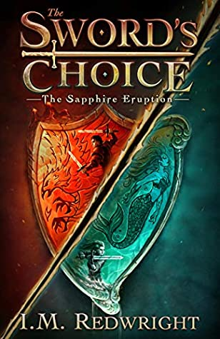The Sapphire Eruption (The Sword's Choice Book 1)