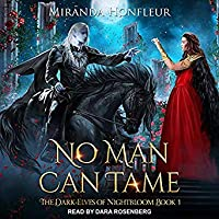 No Man Can Tame (The Dark-Elves of Nightbloom, #1)