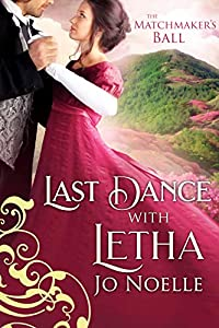 Last Dance with Letha (The Matchmaker's Ball #4)