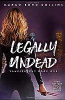 Legally Undead (Vampirarchy)