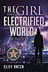 The Girl Who Electrified the World: Book 2