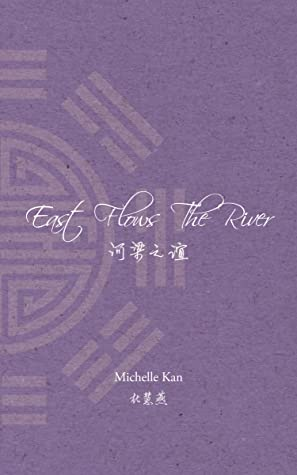 East Flows The River