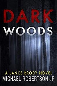 Dark Woods (Lance Brody #5)