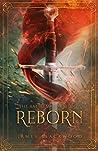 Reborn (The Battlemage Trilogy Book 1)