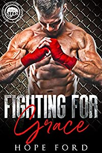 Fighting for Grace (Worth the Fight #6)