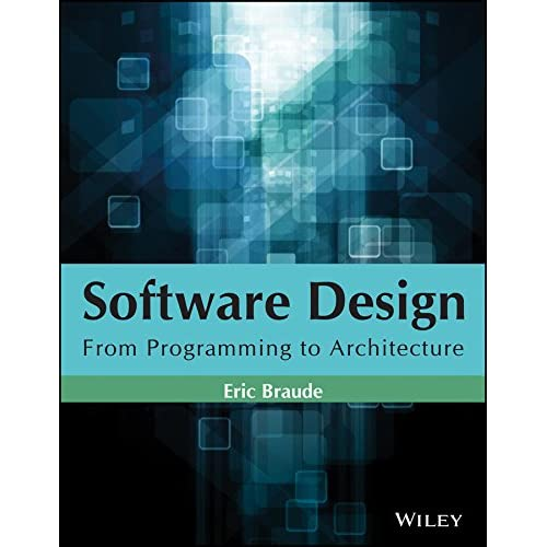 Software Design From Programming To Architecture By Wiley India
