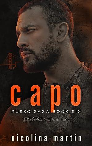 Capo: A Dark Mafia Romance (Russo Saga, #6)
