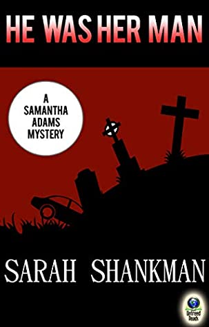 He Was Her Man (The Samantha Adams Mysteries Book 6)