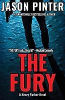 The Fury: A Henry Parker Novel (Volume 4)