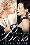 Demanding Boss (What A Lesbian Billionaire Wants Book 1)