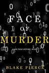 Face of Murder (A Zoe Prime Mystery #2)