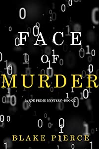 Face of Murder (Zoe Prime #2)