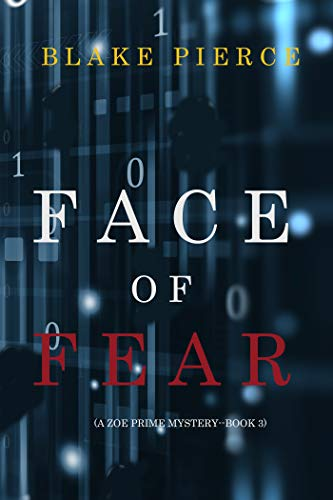 Face of Fear- Blake Pierce