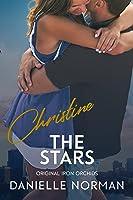 Christine, The Stars (Iron Orchids, #6)