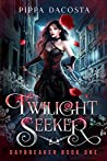 Twilight Seeker (Daybreaker, #1)