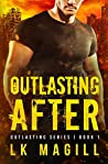 Outlasting After (Outlasting Series)