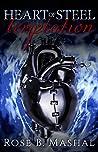 Heart of Steel: T...