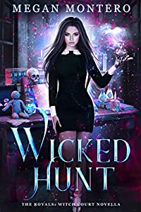 Wicked Hunt (The Royals: Warlock Court, #2.5)