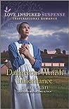 Dangerous Amish Inheritance (Love Inspired Suspense)