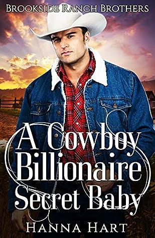 A Cowboy Billionaire Secret Baby