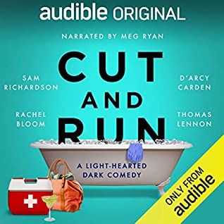 Cut and Run: A Light-Hearted Dark Comedy