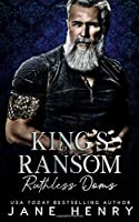 King's Ransom (Ruthless Doms #3)