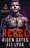 Rebel (Hell's Ankhor #3)