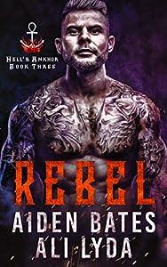 Rebel (Hell's Ankhor #3)