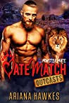 Monster Mate (MateMatch Outcasts, #4)