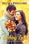 Seeking Love: A Sweet & Sensual Small Town Romance (Misty Springs Book 1)