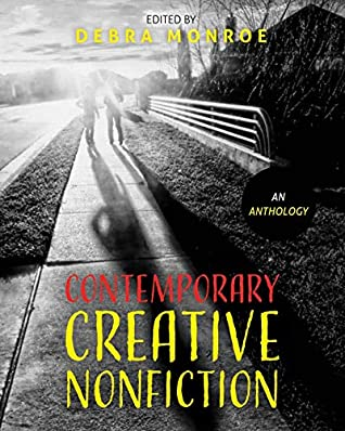 Contemporary Creative Nonfiction: An Anthology