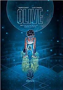 Une lune bleue dans la tête (Olive, #1)