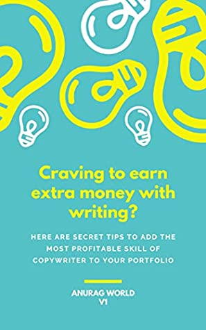 Craving to earn extra money with writing? Here are secret tips to add the most profitable skill of copywriter to your portfolio