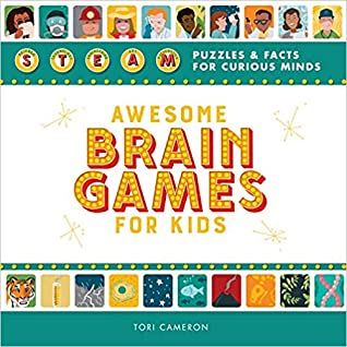 Awesome Brain Games for Kids by Tori Cameron