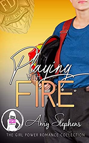 Playing with Fire (Girl Power Collection)