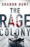The Rage Colony (The Colony #2)