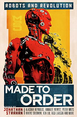 Made To Order: Robots and Revolution