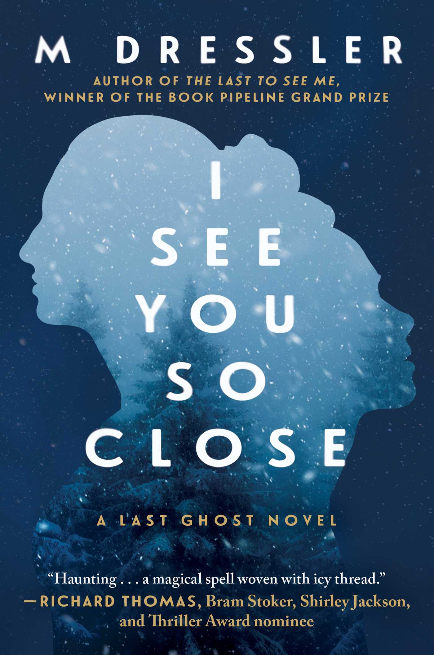 I See You So Close (The Last Ghost Series, #2)