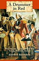 Drummer in Red: Winning the Battle of Yorktown (Young America, #1)