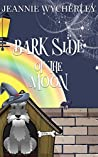 Bark Side of the Moon (Spellbound Hound #3)