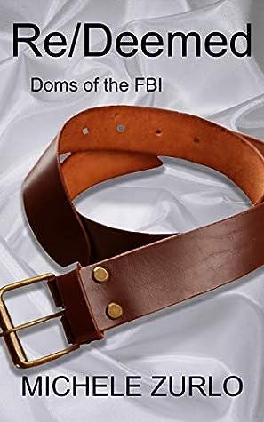 Re/Deemed (Doms of the FBI, #8)